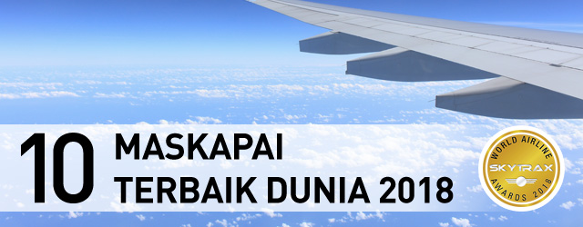 10 Maskapai Terbaik Dunia 2018 Skytrax