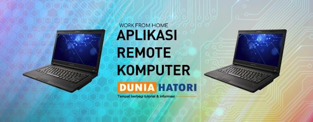 aplikasi remote komputer gratis - dunia hatori - website tutorial dan informasi